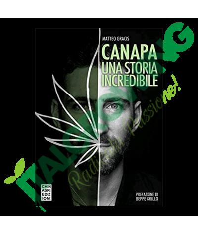 Canapa Una Storia Incredibile - Il Libro Di Matteo Gracis  18,00€