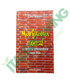Marijuana Rulez: Di Luca Merola